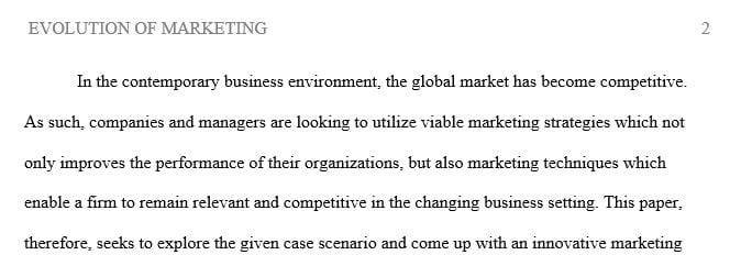 Analyze and research the changing community and develop a marketing campaign