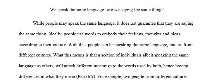 Discuss in writing: We speak the same language are we saying the same thing
