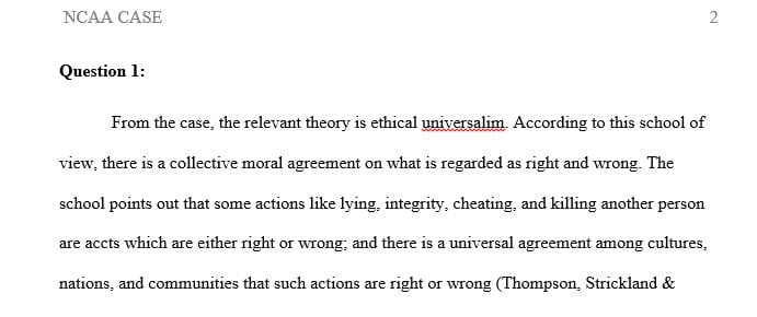 Which school of thought/theory on ethical standards is relevant to the NCAA case