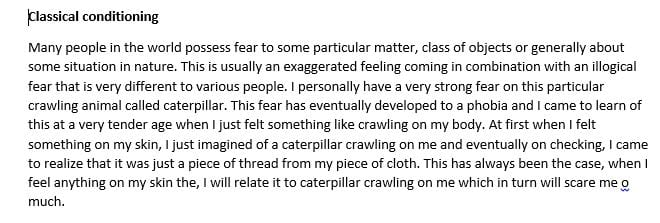 Describe a fear or phobia that you possess and that was learned through classical conditioning.