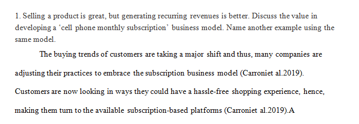 Discuss the value in developing a 'cell phone monthly subscription' business model.