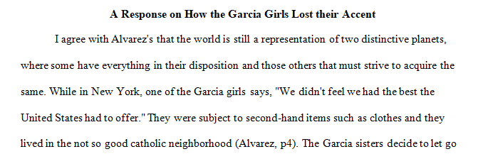 Response essay on (How the Garcia Girls Lost Their Accent  by Julia Alvarez)