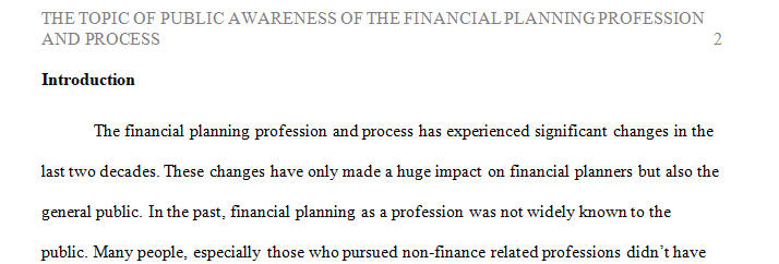 Topic of public awareness of the financial planning profession and/or process.