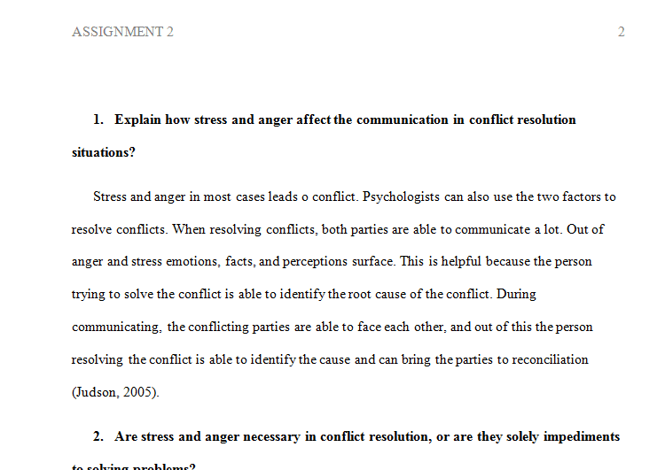 Explain how stress and anger affect the communication in conflict resolution situations