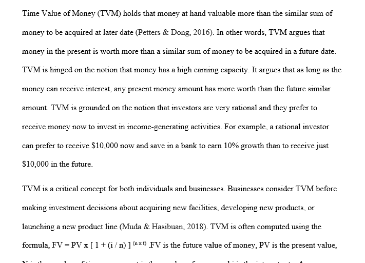 Write a brief memo (1 page) to a coworker explaining the Time Value of Money.