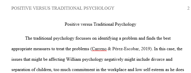 Discuss William's situation from the perspective of traditional psychology. What information would be most important?