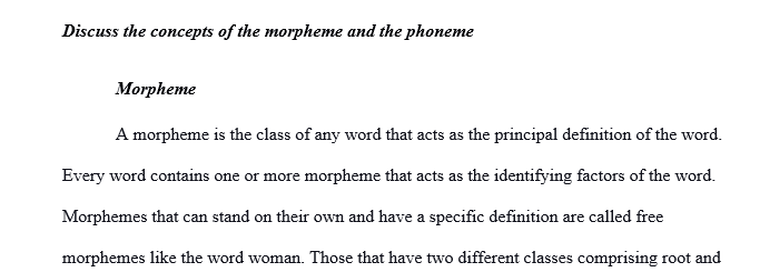 Discuss the concepts of the morphemeandthe phoneme. Be as specific as you can and have example on it.