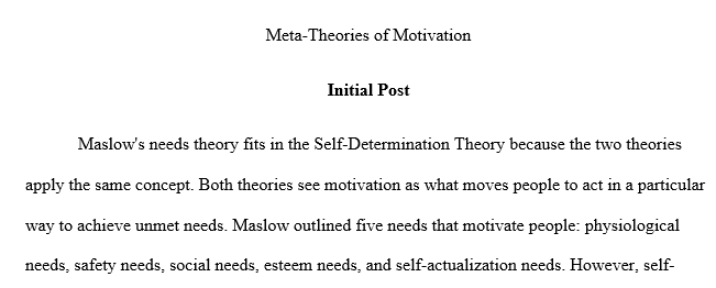 Self-determination theory is a motivation theory that is not directly discussed in the lecture because it is what is known as a meta-theory