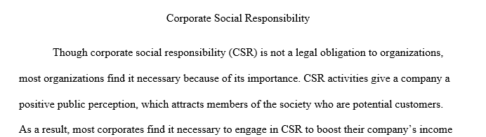 Why is corporate social responsibility an important and sometimes controversial construct?