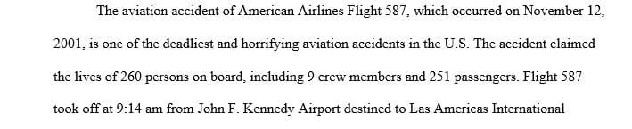 Case study of a specific aircraft accident (listed above) utilizing the related NTSB accident report as well as other sources.
