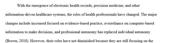 How has the role of health professionals changed but not been diminished in an information driven health system