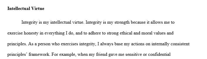 Identify your intellectual virtue and why you believe it is a strength.