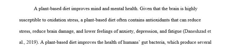 Write a two paragraph on why a plant-based diet is beneficial to the body and the mind.