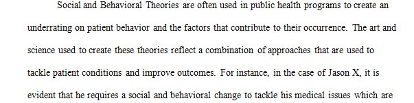 Identify and define one (or more) of the health behavior theories