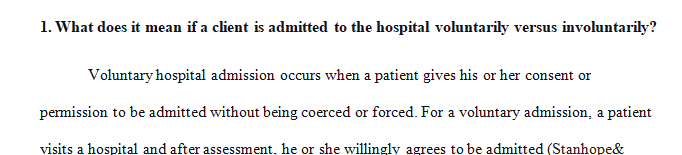 What does it mean if a client is admitted to the hospital voluntarily versus involuntarily